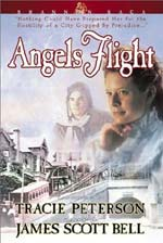 Angels Flight by Tracie Peterson and James Scott Bell