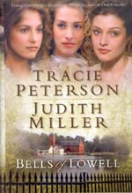 Bells Of Lowell (3-in-1) by Tracie Peterson