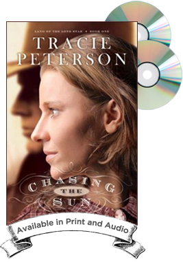 Chasing The Sun by Author Tracie Peterson